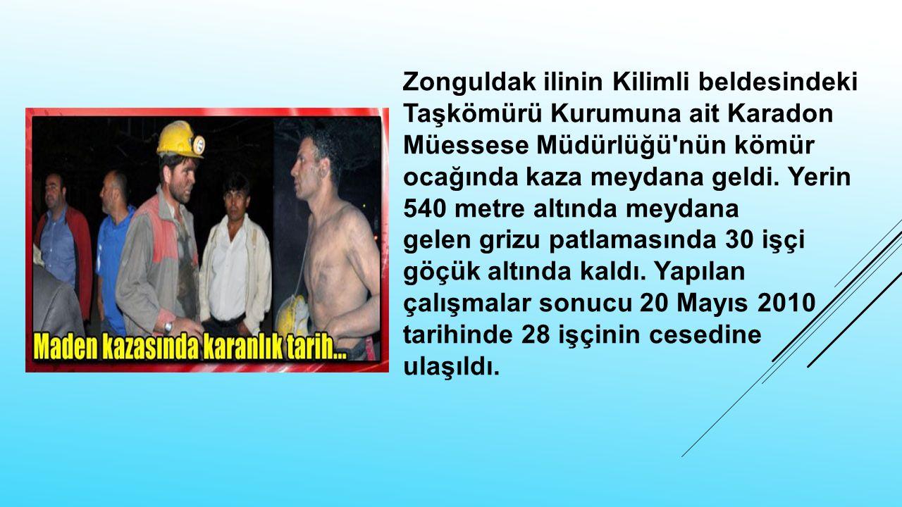 Zonguldak ilinin Kilimli beldesindekiTaşkömürü Kurumuna ait Karadon Müessese Müdürlüğü nün kömür ocağında kaza meydana geldi.