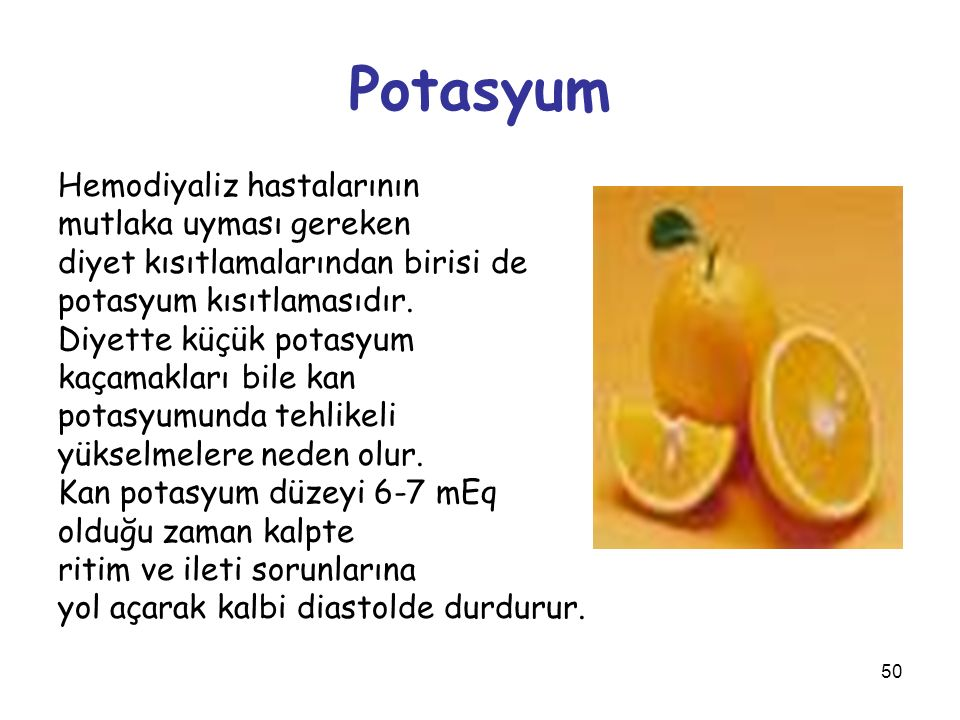 Potasyum Hemodiyaliz hastalarının mutlaka uyması gereken