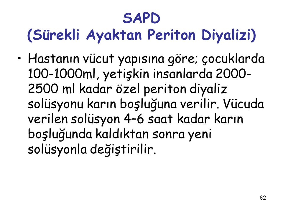 SAPD (Sürekli Ayaktan Periton Diyalizi)