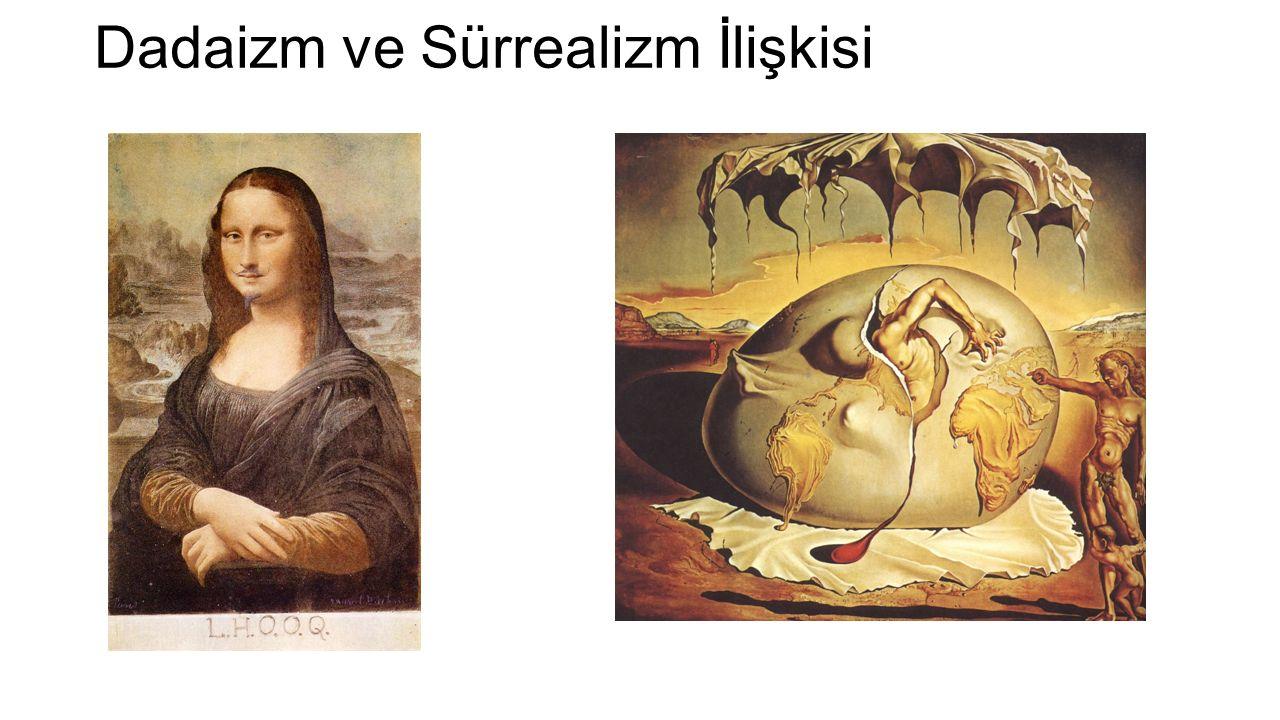 Dadaizm ve Sürrealizm İlişkisi