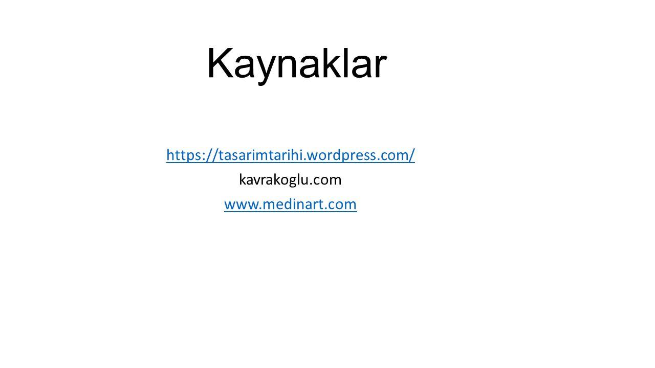 https://tasarimtarihi.wordpress.com/ kavrakoglu.com www.medinart.com