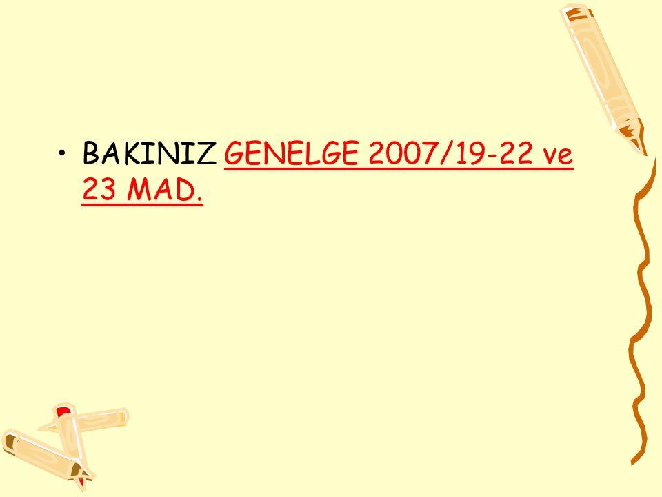 BAKINIZ GENELGE 2007/19-22 ve 23 MAD.