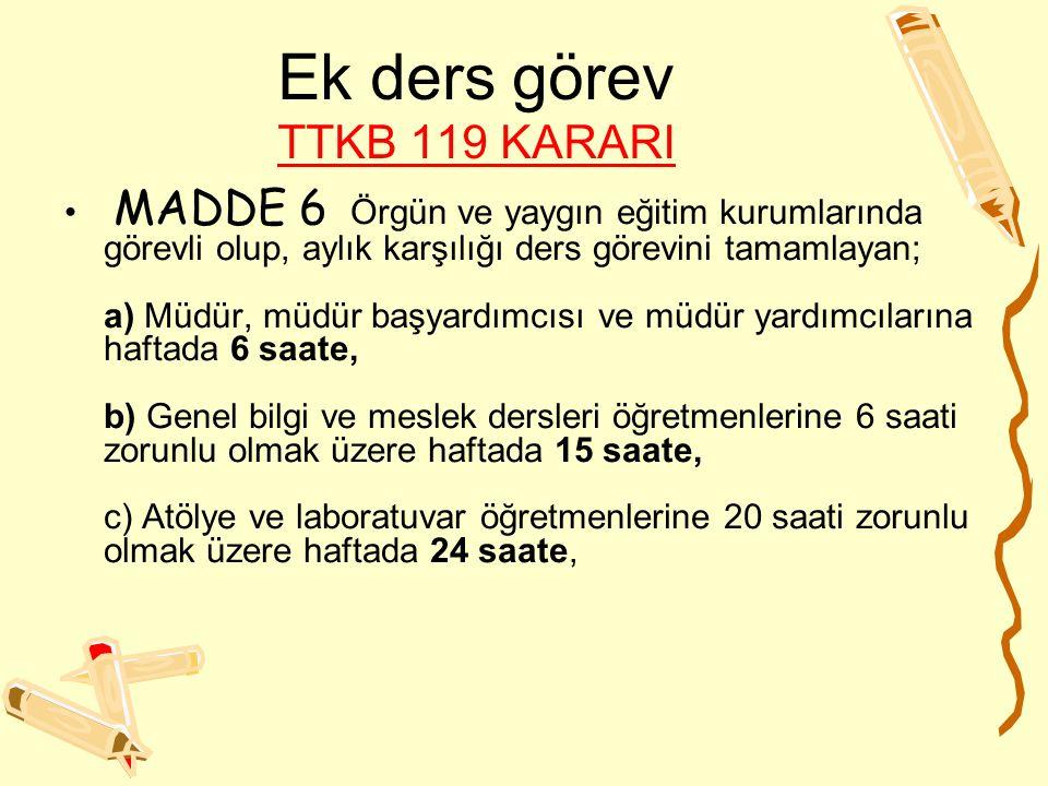 Ek ders görev TTKB 119 KARARI