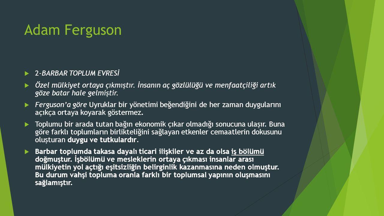 Adam Ferguson 2-BARBAR TOPLUM EVRESİ