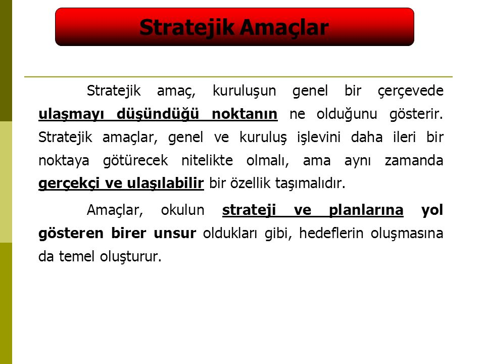 Stratejik Amaçlar
