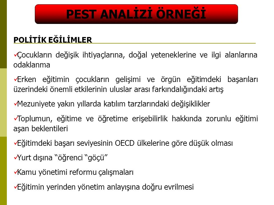 PEST ANALİZİ ÖRNEĞİ POLİTİK EĞİLİMLER