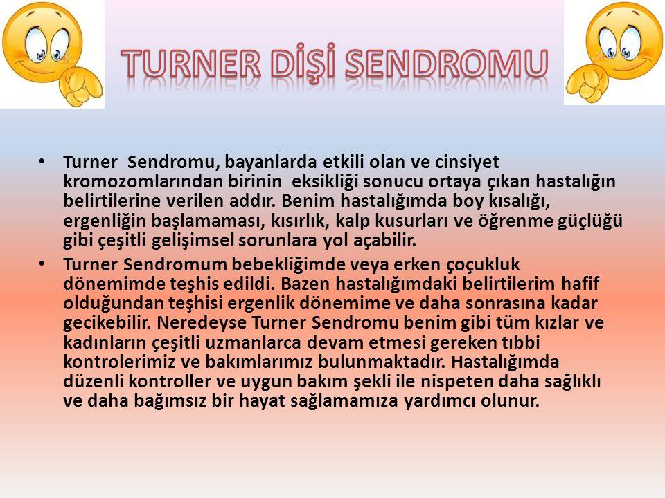 TURNER DİŞİ SENDROMU