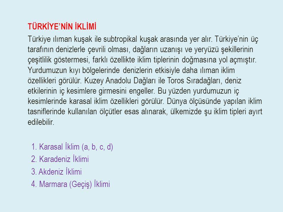 4. Marmara (Geçiş) İklimi