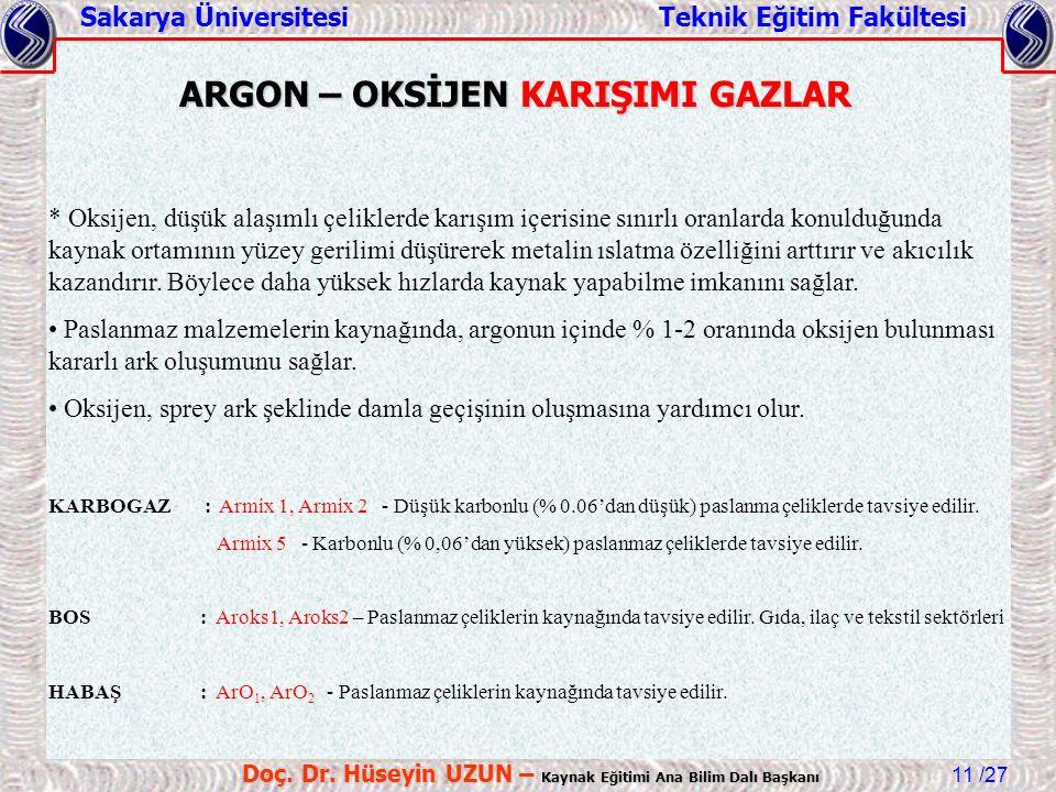 ARGON – OKSİJEN KARIŞIMI GAZLAR