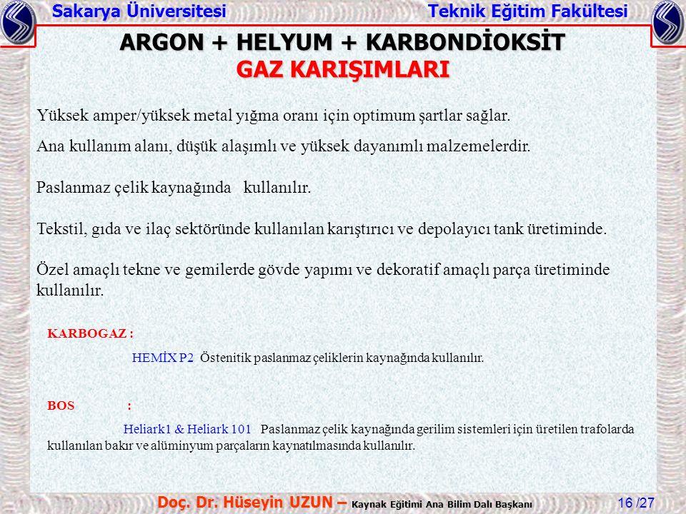 ARGON + HELYUM + KARBONDİOKSİT GAZ KARIŞIMLARI