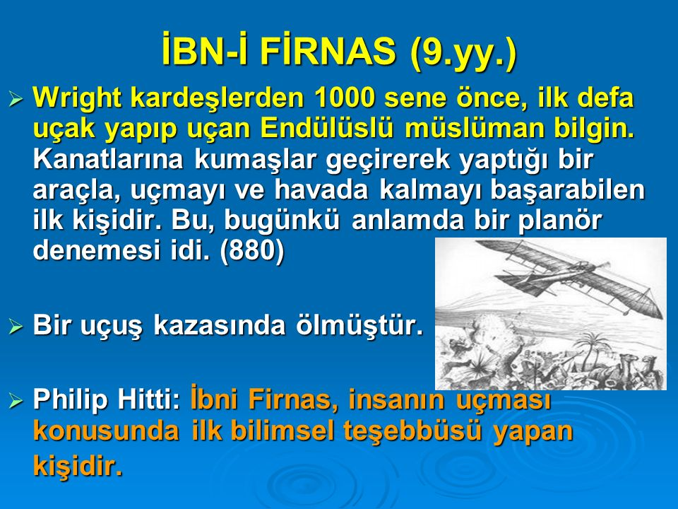 İBN-İ FİRNAS (9.yy.)