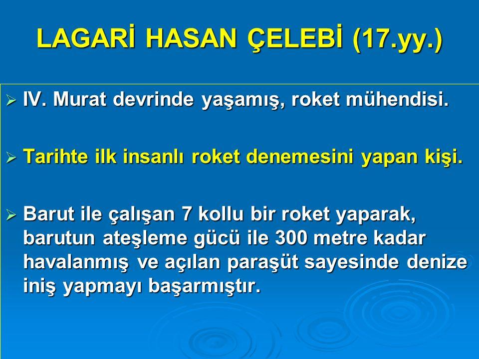 LAGARİ HASAN ÇELEBİ (17.yy.)