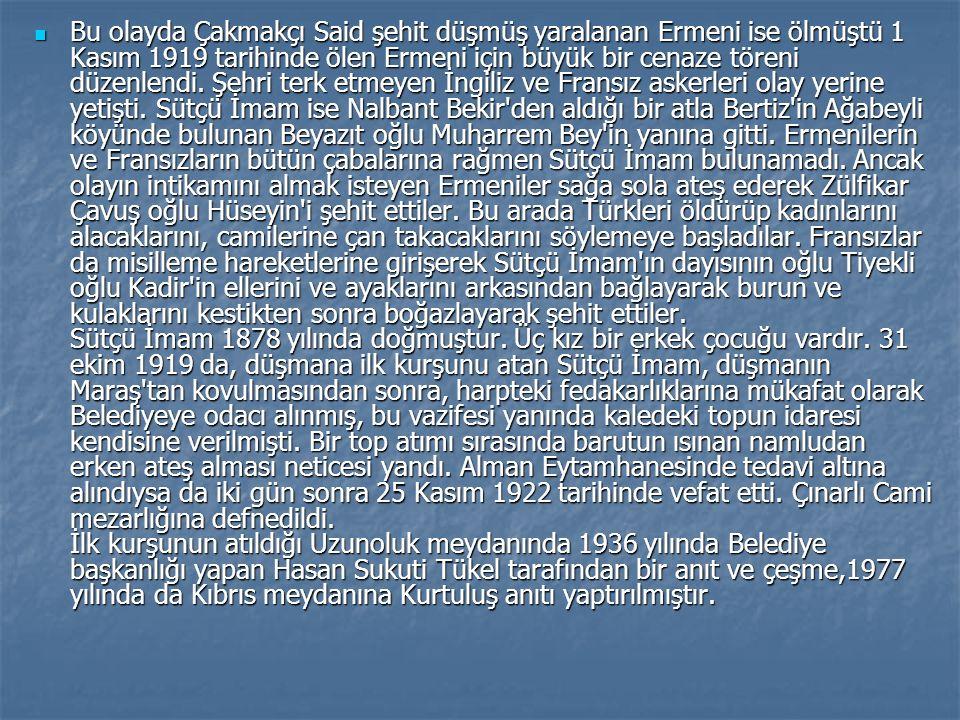 Bu olayda Çakmakçı Said şehit düşmüş yaralanan Ermeni ise ölmüştü 1 Kasım 1919 tarihinde ölen Ermeni için büyük bir cenaze töreni düzenlendi.