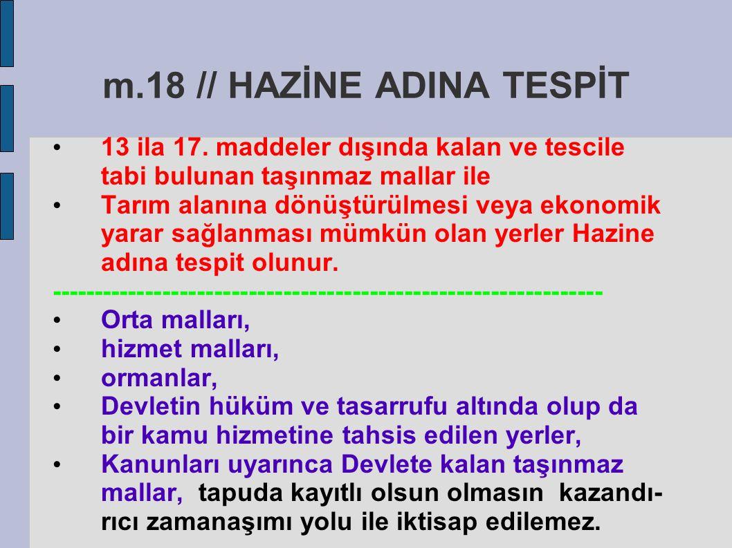 m.18 // HAZİNE ADINA TESPİT
