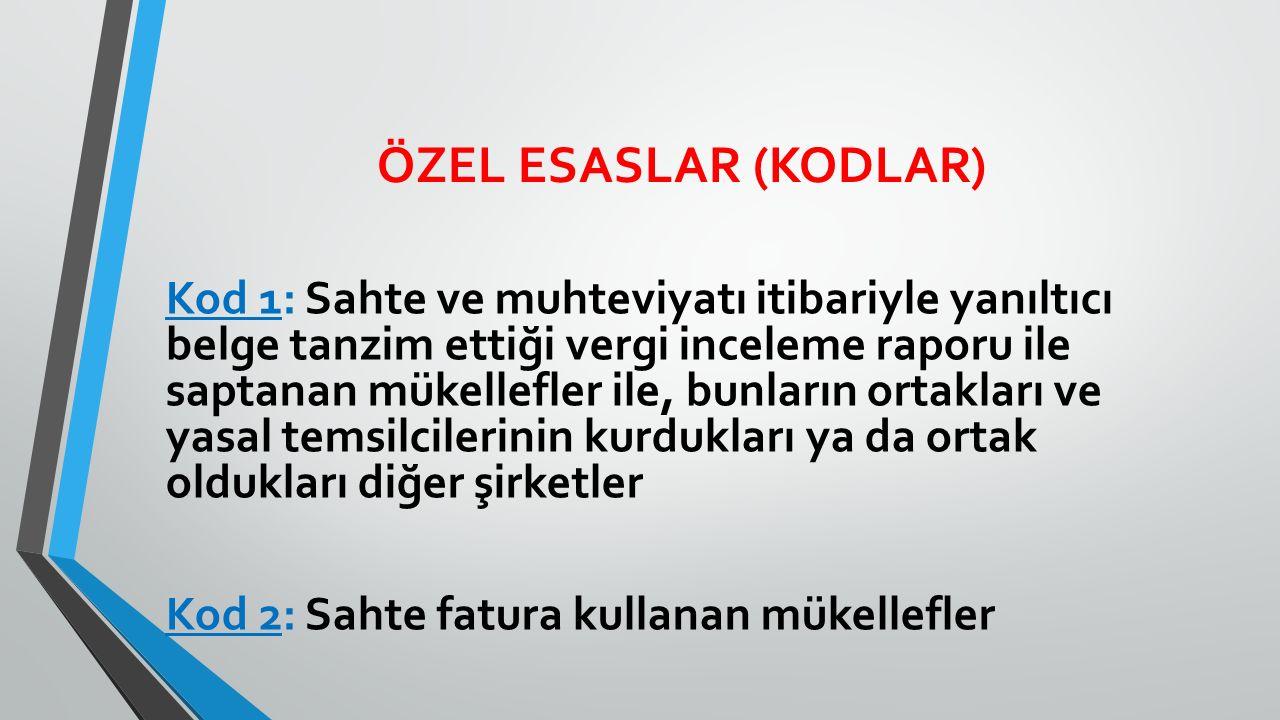ÖZEL ESASLAR (KODLAR)