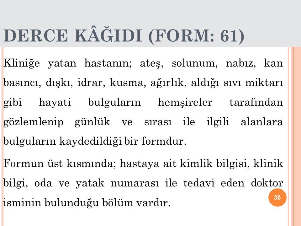 DERCE KÂĞIDI (FORM: 61)