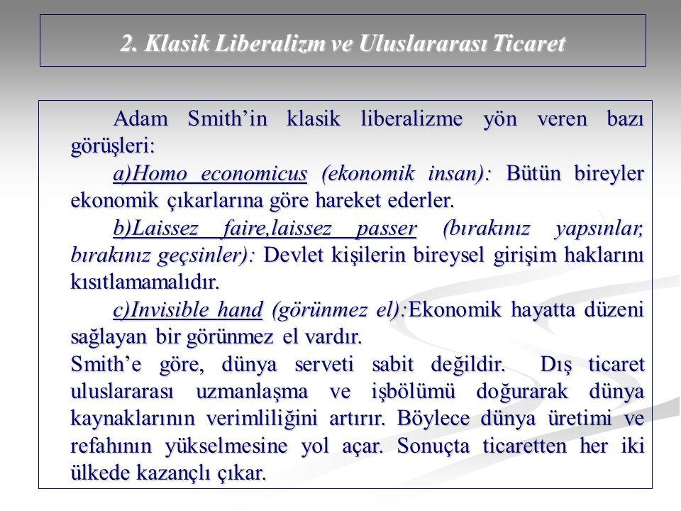 2. Klasik Liberalizm ve Uluslararası Ticaret
