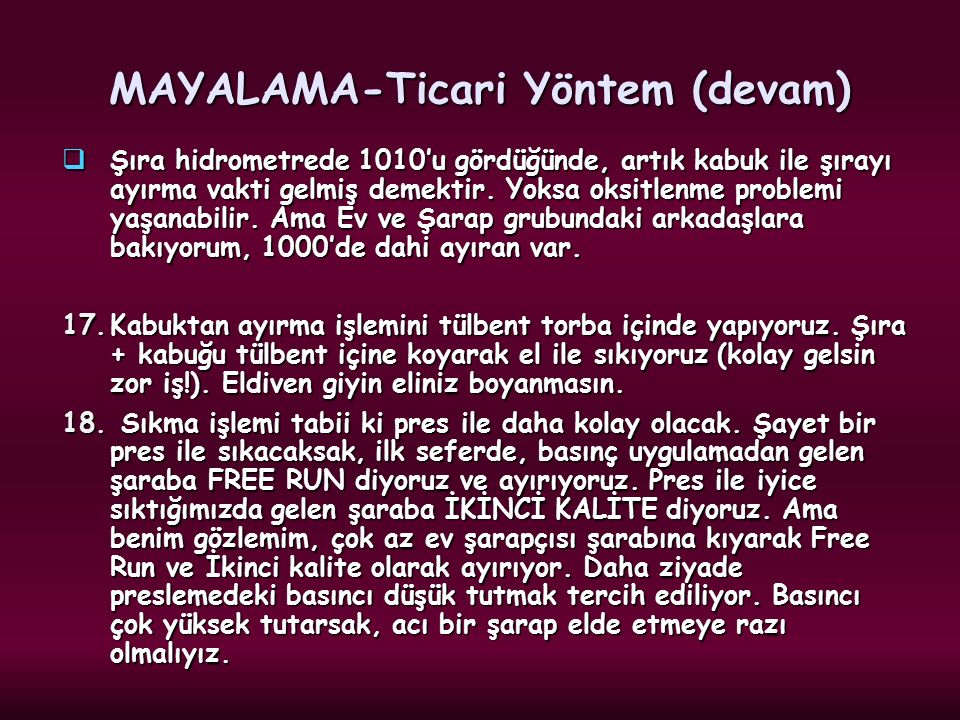 MAYALAMA-Ticari Yöntem (devam)