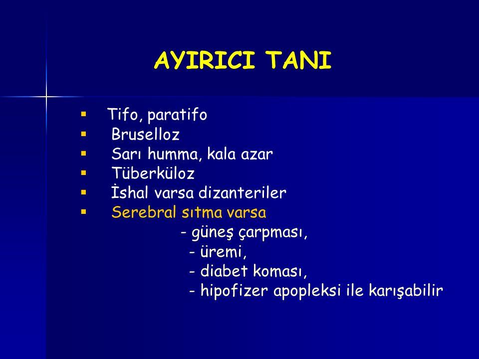 AYIRICI TANI Tifo, paratifo Bruselloz Sarı humma, kala azar Tüberküloz