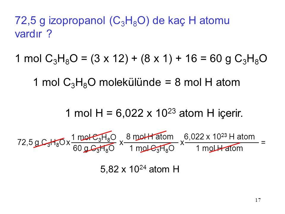 1 mol C3H8O molekülünde = 8 mol H atom