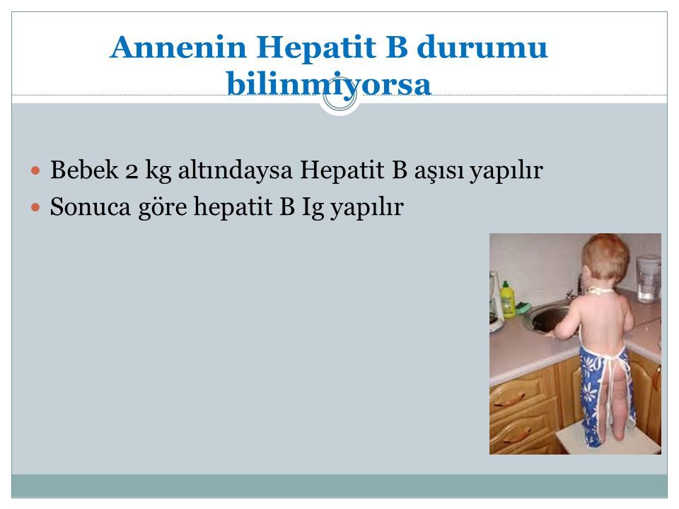 Annenin Hepatit B durumu bilinmiyorsa