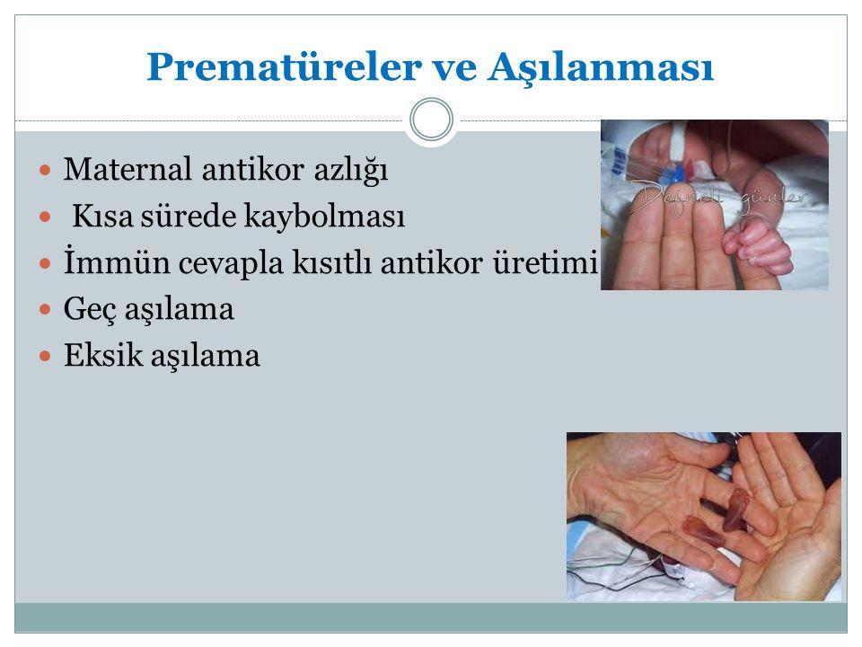 Prematüreler ve Aşılanması