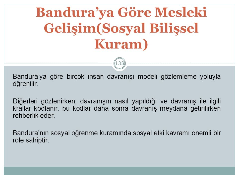 Bandura'ya Göre Mesleki Gelişim(Sosyal Bilişsel Kuram)