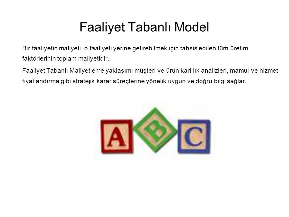 Faaliyet Tabanlı Model