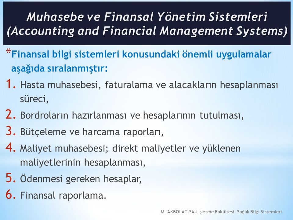 Muhasebe ve Finansal Yönetim Sistemleri (Accounting and Financial Management Systems)