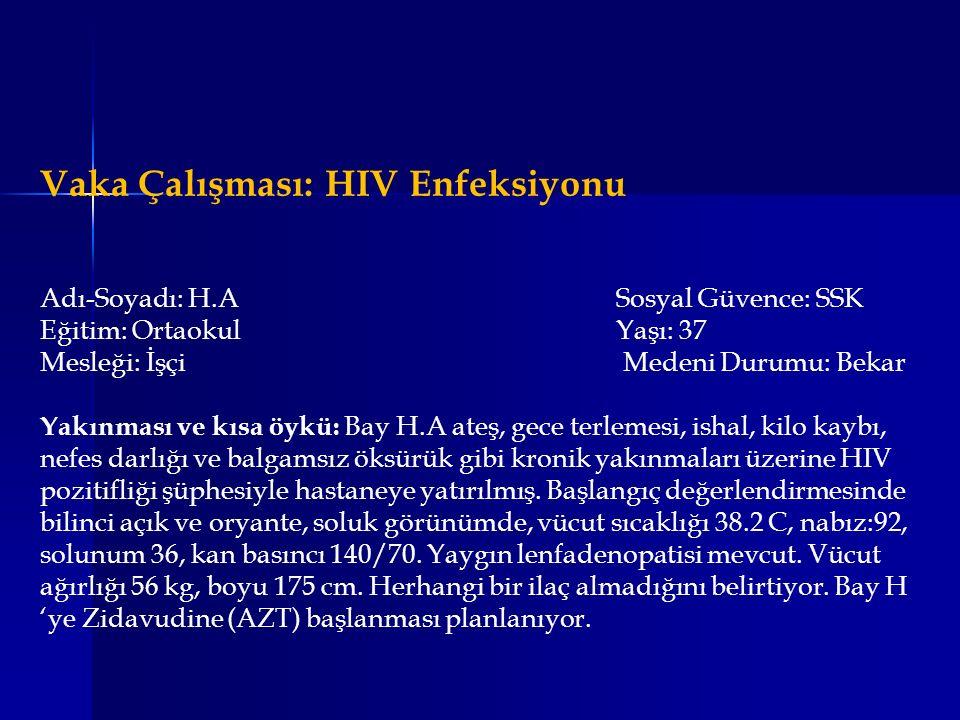 Vaka Çalışması: HIV Enfeksiyonu