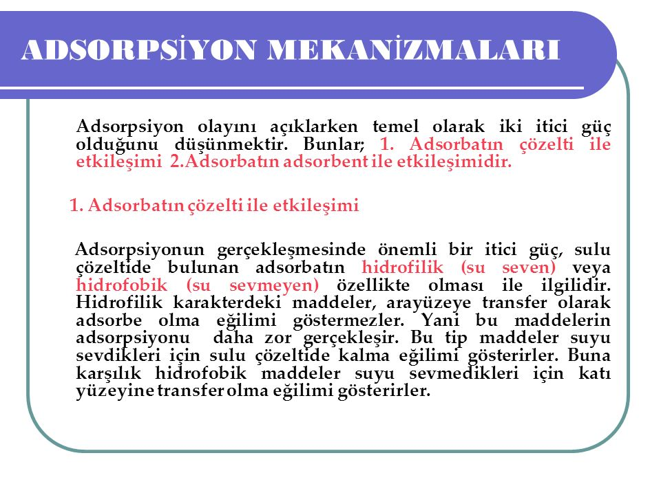 ADSORPSİYON MEKANİZMALARI
