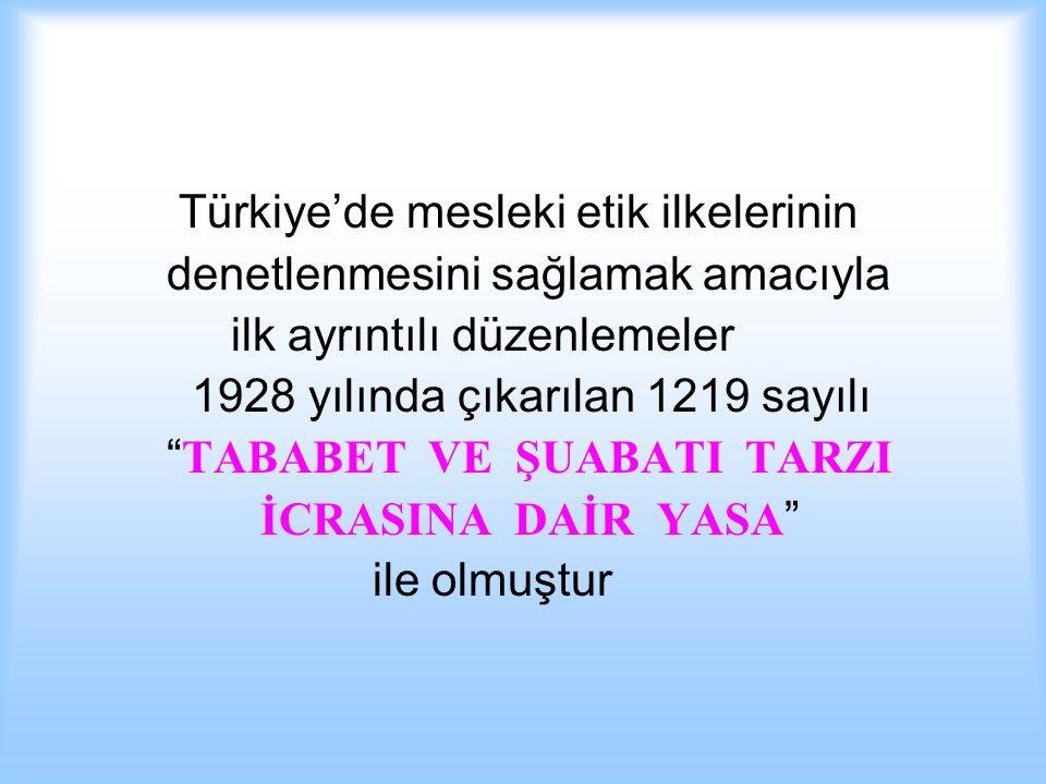 Türkiye'de mesleki etik ilkelerinin