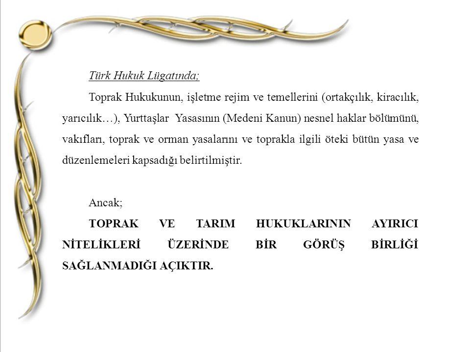 Türk Hukuk Lügatında;