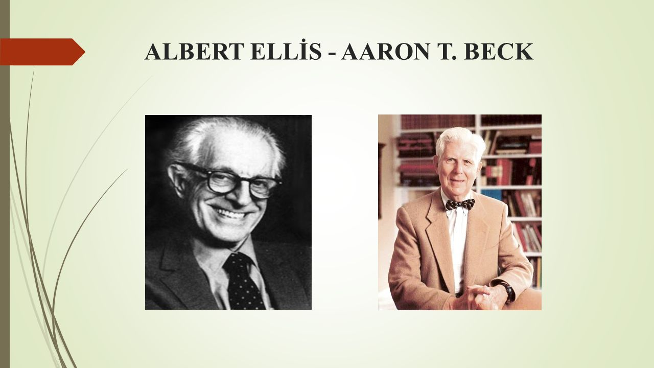 ALBERT ELLİS - AARON T. BECK