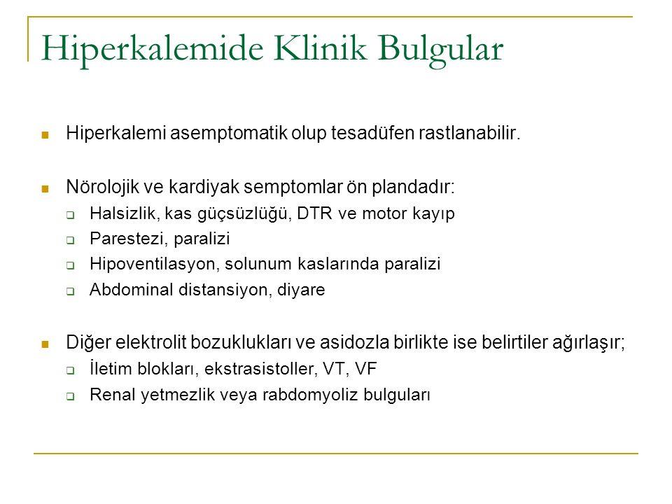 Hiperkalemide Klinik Bulgular