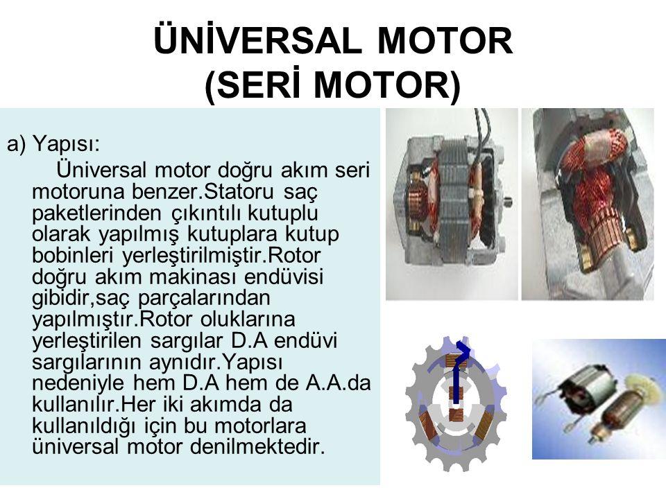 ÜNİVERSAL MOTOR (SERİ MOTOR)