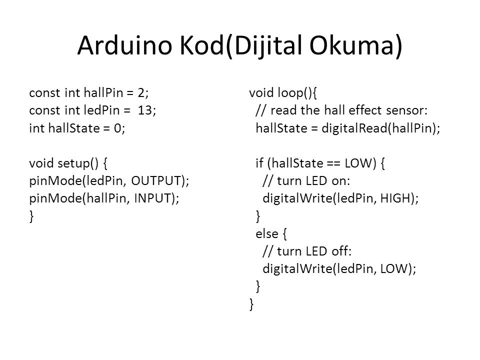 Arduino Kod(Dijital Okuma)