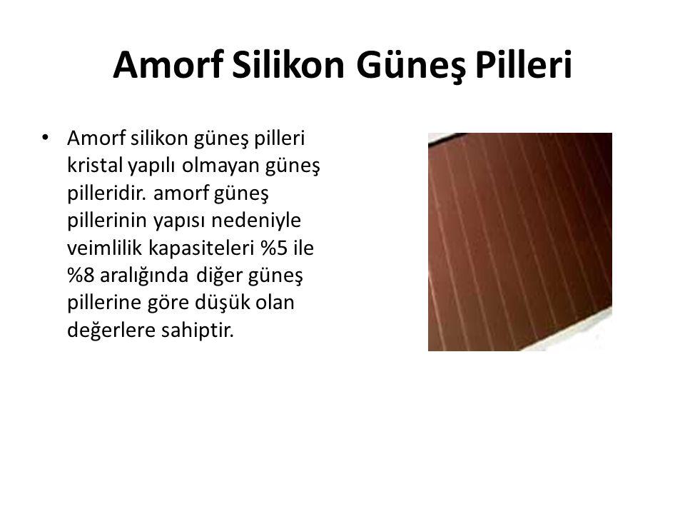 Amorf Silikon Güneş Pilleri