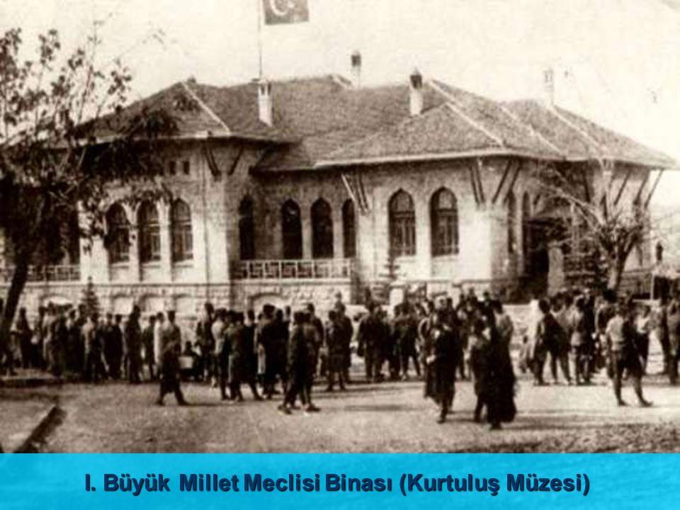 I. Büyük Millet Meclisi Binası (Kurtuluş Müzesi)