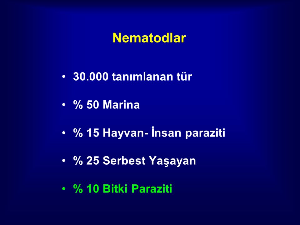 Nematodlar 30.000 tanımlanan tür % 50 Marina