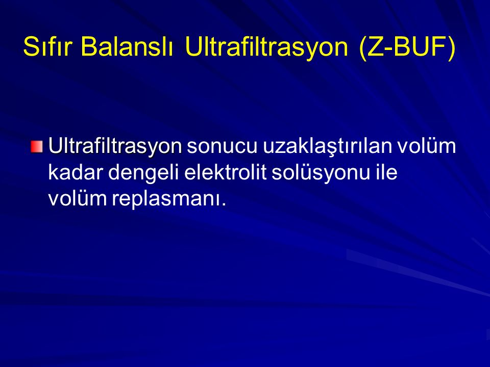 Sıfır Balanslı Ultrafiltrasyon (Z-BUF)