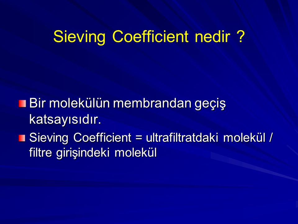Sieving Coefficient nedir