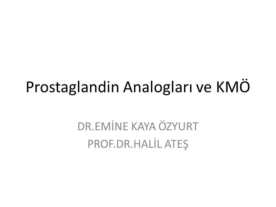 Prostaglandin Analogları ve KMÖ