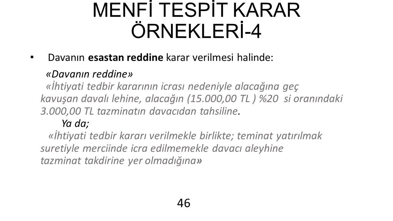 MENFİ TESPİT KARAR ÖRNEKLERİ-4