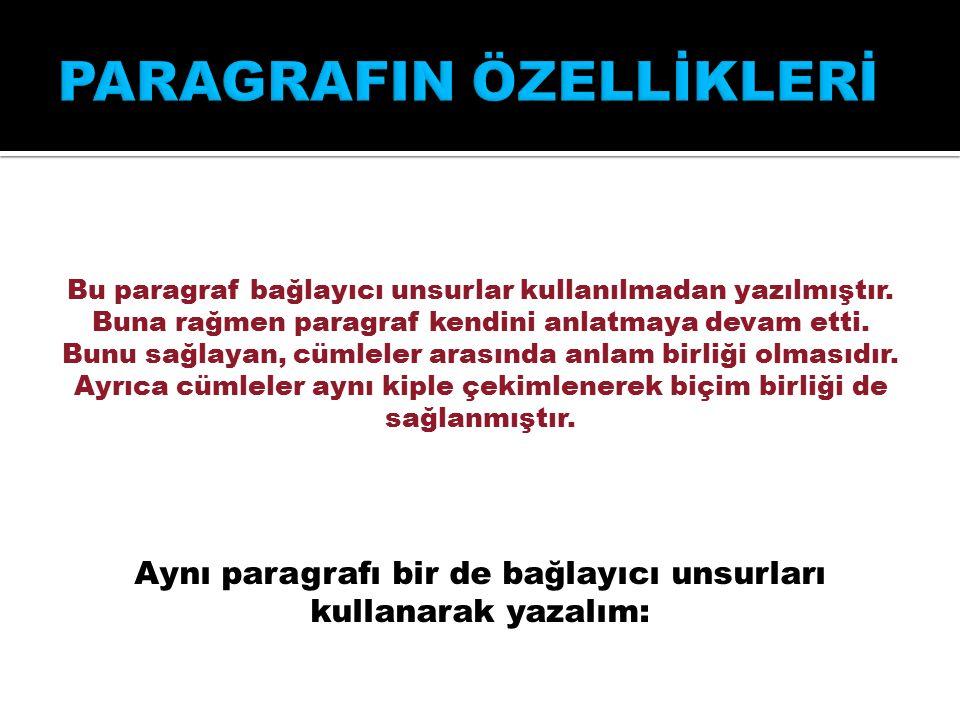 PARAGRAFIN ÖZELLİKLERİ