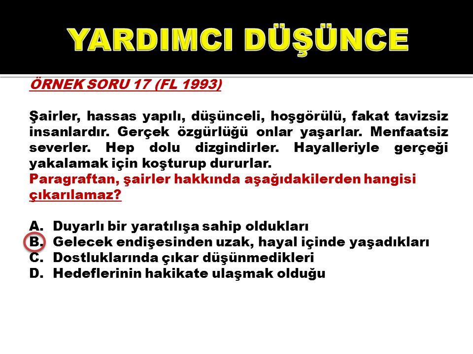 YARDIMCI DÜŞÜNCE ÖRNEK SORU 17 (FL 1993)