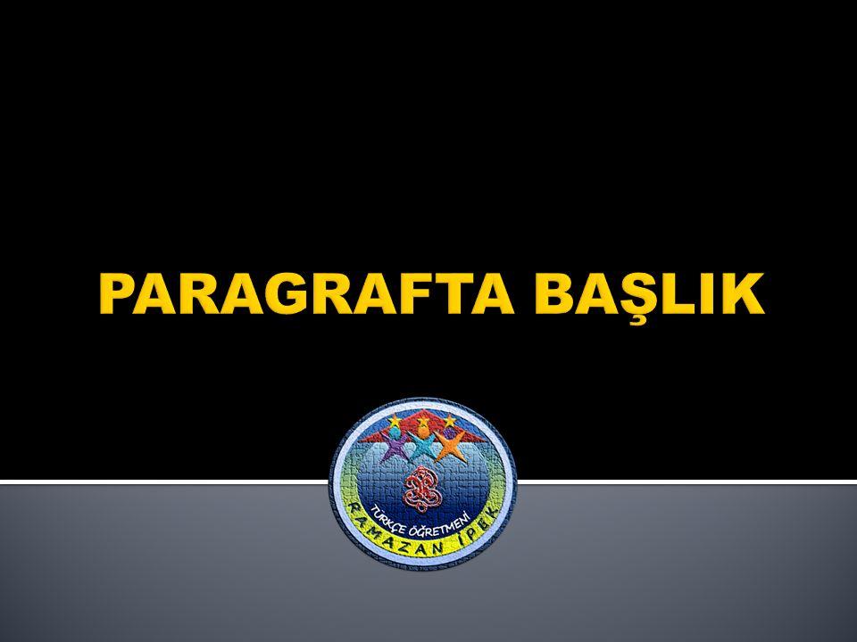PARAGRAFTA BAŞLIK