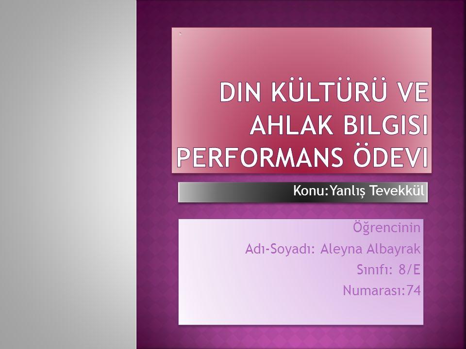 Din Kültürü ve ahlak bilgisi performans ödevi
