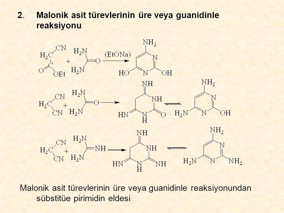 2. Malonik asit türevlerinin üre veya guanidinle reaksiyonu
