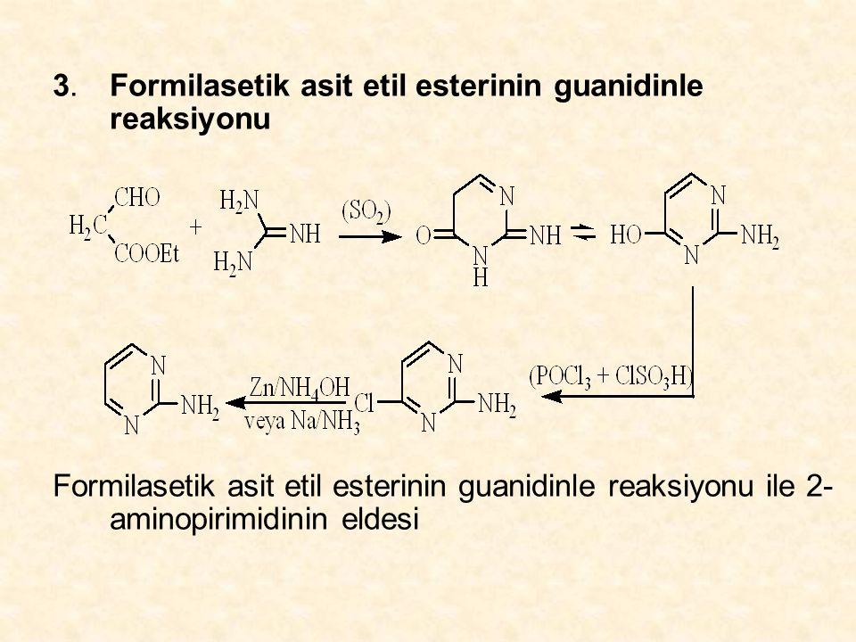 3. Formilasetik asit etil esterinin guanidinle reaksiyonu